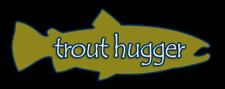 """DECAL - """"trout hugger"""" Fly Fishing Trout sticker GREEN"""