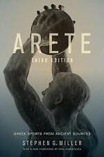 Arete: Greek Sports from Ancient Sources by Stephen G. Miller (Paperback, 2012)