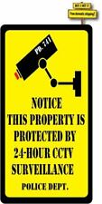Notice This Property Is Protected By 24-Hour CCTV Surveillance Police Decal #533