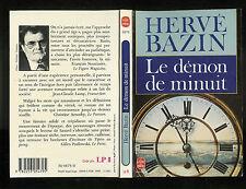 """Hervé Bazin : Le démon de minuit """" Editions Le Livre de Poche """""""