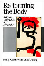 Re-forming the Body: Religion, Community and Modernity (Published in associatio