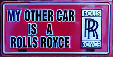 MY OTHER CAR IS A ROLLS ROYCE Novelty Number Plate