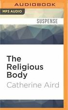 The Religious Body by Catherine Aird (2016, MP3 CD, Unabridged)