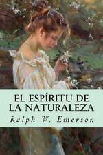 El Espíritu de la Naturaleza by Ralph Waldo Emerson (2016, Paperback)