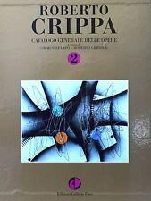 Roberto Crippa - Catalogo Generale delle Opere Volume 2