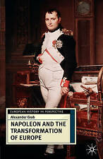USED (VG) Napoleon and the Transformation of Europe (European History in Perspec
