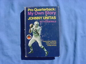 PRO QUARTERBACK MY OWN STORY JOHNNY UNITAS VINTAGE 1968 NFL BOOK