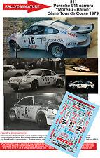 """DÉCALS 1/32 réf 511 Porsche 911 carrera """"Moreau - Baron"""" 3ème Tour de Corse 1979"""