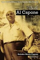 Uncle Al Capone - The Untold Story from Inside His Family by Capone, Deirdre…