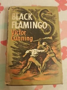 **HB** 1st edition Black Flamingo by Victor Canning (1962) Hodder & Stoughton