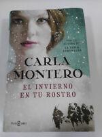 Carla Montero El Winter IN Your Face Book Cover Hardback Plaza & Janes 766 Pgs