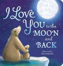 I Love You to the Moon and Back - Board book By Amelia Hepworth - GOOD