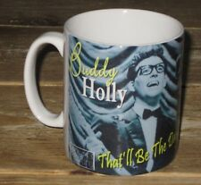 Buddy Holly That'll Be the Day Advertising MUG