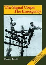 Signal Corps : The Emergency to December 1941, Paperback by Terrett, Dulany, ...