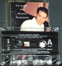 Michael Feinstein ‎Forever CASSETTE ALBUM 13 tracks Smooth Jazz 1993 US ISSUE
