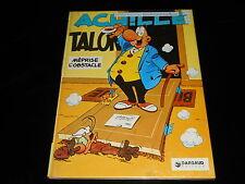 Greg : Achille Talon 8 : Achille Talon méprise l'obstacle Dargaud 1978