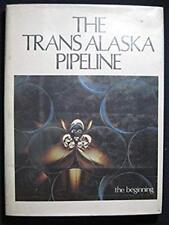 The Trans Alaska pipeline [Jan 01, 1975] Allen, Lawrence J