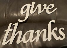 GIVE THANKS SIGN Primitive Word Wall Hanger WHITE Metal Farmhouse DISTRESSED