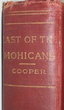 Last of the Mohican's - A Narrative of 1757 - James Fenimore Cooper - A.L. Burt