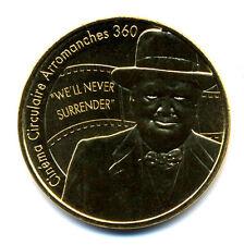 """14 ARROMANCHES 360 Churchill, """"We'll never surrender"""", 2017, Monnaie de Paris"""