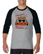 Gildan Raglan T-shirt 3/4 Sleeve I Never Dreamed Be Super Cool Chef Cook