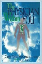 The Physician within You, McGarey, Gladys T., 0965815854, Book, Acceptable