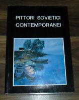 Pittori Sovietici Contemporanei Paperback Book RARE Illustrated