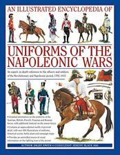 An Illustrated Encyclopedia of Uniforms of the , Smith..