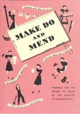 MAKE DO AND MEND - IMPERIAL WAR MUSEUM (COR) - NEW HARDCOVER BOOK