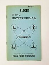 Faa Academy Training Flight Story of Electronic Air Navigation 1970 Booklet