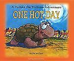 One Hot Day: A Tomas the Tortoise Adventure [Las Vegas Review-Journal Book]