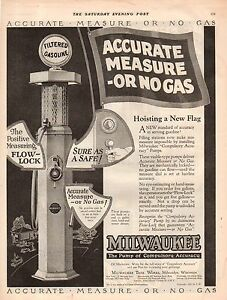 1925 Milwaukee Gas Pump ad - Accurate measure or no gas
