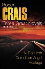 Robert Crais: Three Great Novels: The Bestsellers: LA Requiem, Demolition Ang.