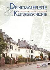Denkmalpflege & Kulturgeschichte Hessen 1-2013