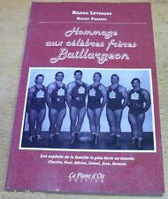 The Baillargeon Brothers RARE FRENCH BOOK WRESTLING Hommage aux célèbres frères
