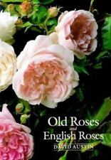 Old Roses and English Roses, Austin, David, Good Book