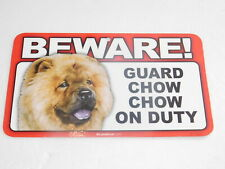 BEWARE! Guard Dog On Duty Sign - Chow Chow