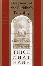 The Heart of the Buddha's Teaching: Transforming Suffering, Thich Nhat Hanh