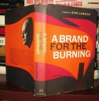 Lawson, Don A BRAND FOR THE BURNING  1st Edition 1st Printing