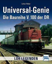 LOK-LEGENDEN Die Baureihe V100 der DR Universal-Genie Modelle Typen Buch Book
