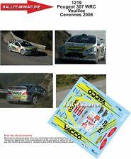 DECALS 1/32 REF 1219 PEUGEOT 307 WRC VOUILLOZ CRITERIUM OF CEVENNES 2006 RALLY