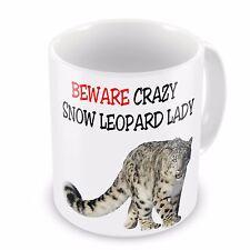 Beware Crazy SNOW LEOPARD Lady Funny Novelty Gift Mug