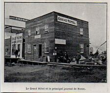 1900  --  ALASKA  LE GRAND HOTEL ET LE PRINCIPAL JOURNAL DE NOME    3K864