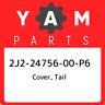 2J2-24756-00-P6 Yamaha Cover, tail 2J22475600P6, New Genuine OEM Part