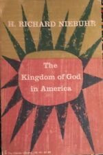 THE KINGDOM OF GOD IN AMERICAN, BY H. RICHARD NIEBUHR, 1959, VG SOFTCOVER.