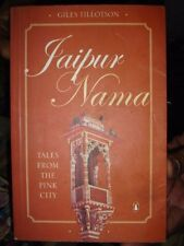 INDIA -  JAIPUR NAMA TALES FROM THE PINK CITY GILES TILLOTSON 2006 PAGES 260