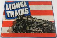 LIONEL LOCOMOTIVE BLACK TRAIN PATRIOTIC FLAG STYLE HEAVY DUTY METAL ADV SIGN