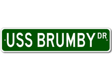 USS BRUMBY F 1044 Ship Navy Sailor Metal Street Sign - Aluminum