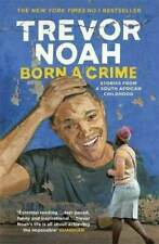 NEW Born A Crime Stories from a South African Childhood Trevor Noah Paperback