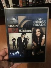 CMT Crossroads Dvd. Train & Martina Mcbride. Original Release.  No TV Recording